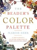 The Beaders Color Palette by Margie Deeb